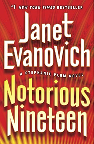 Notorious Nineteen: A Stephanie Plum Novel -- With Stickers: Evanovich, Janet