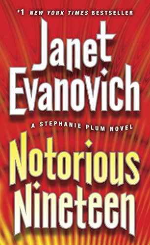 9780345527769: Notorious Nineteen: A Stephanie Plum Novel