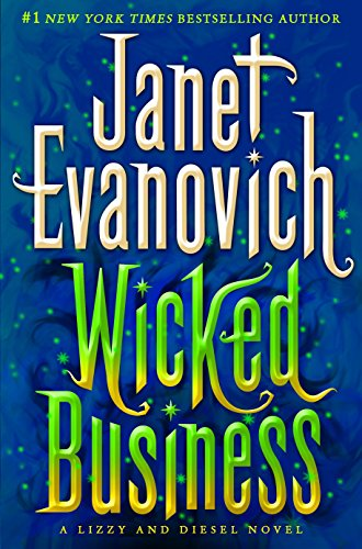 Wicked Business: A Lizzy and Diesel Novel: Evanovich, Janet
