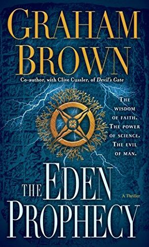9780345527806: The Eden Prophecy: A Thriller