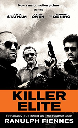 9780345528087: Killer Elite (previously published as The Feather Men): A Novel (Random House Movie Tie-In Books)