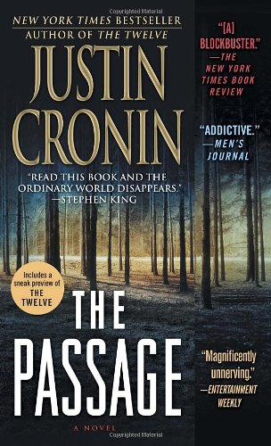 The Passage: A Novel (Book One of: Justin Cronin