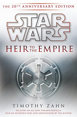 9780345528292: Heir to the Empire: Star Wars Legends: The 20th Anniversary Edition (Star Wars (Del Rey))