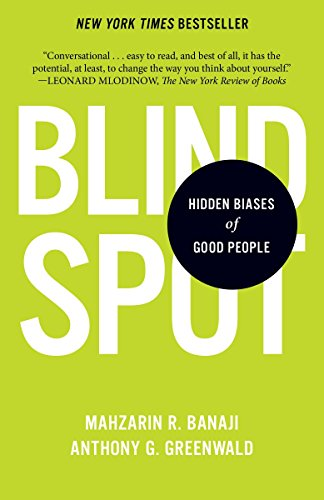 9780345528438: Blindspot: Hidden Biases of Good People