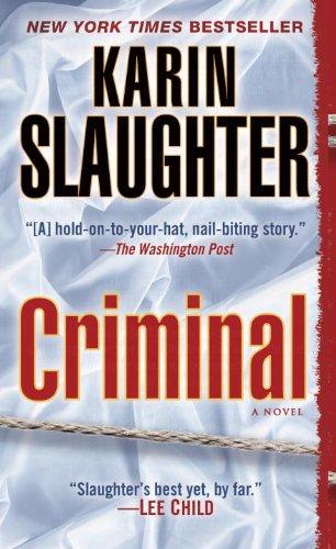 9780345528520: Criminal (with bonus novella Snatched): A Novel (Will Trent)