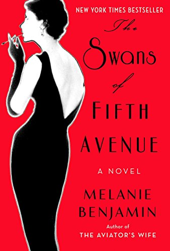 The Swans of Fifth Avenue: A Novel: Benjamin, Melanie