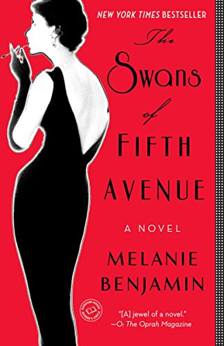 9780345528704: The Swans of Fifth Avenue: A Novel