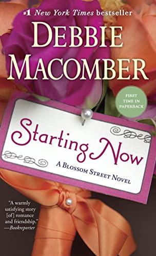 9780345528834: Starting Now (Blossom Street)