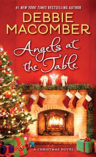 Angels at the Table: A Christmas Story (Shirley, Goodness, and Mercy): Macomber, Debbie