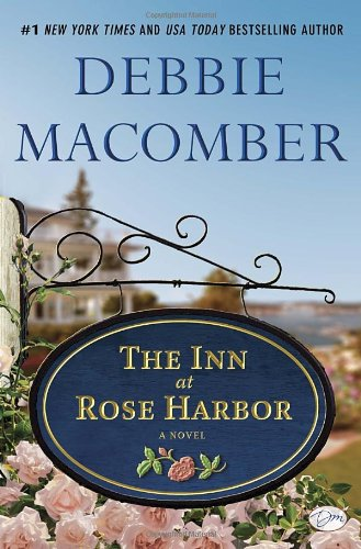 9780345528926: The Inn at Rose Harbor: A Novel