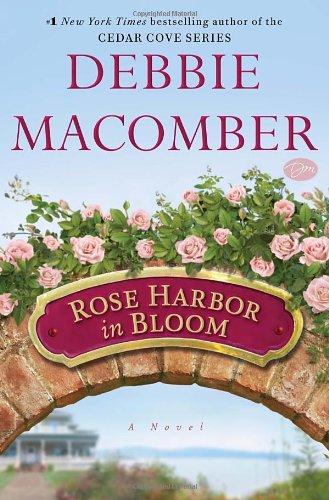9780345528933: Rose Harbor in Bloom: A Novel