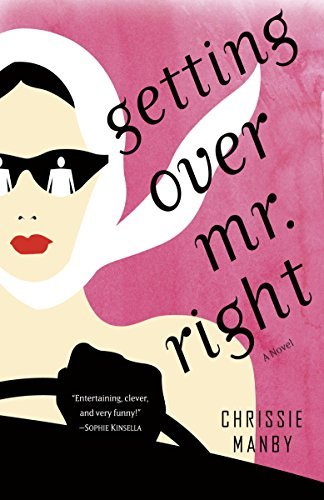 9780345529022: Getting Over Mr. Right