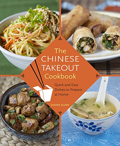 9780345529121: The Chinese Takeout Cookbook: Quick and Easy Dishes to Prepare at Home