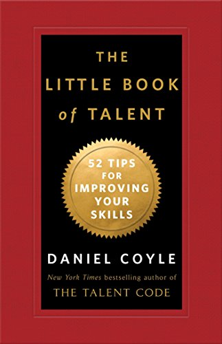 9780345530257: The Little Book of Talent: 52 Tips for Improving Your Skills