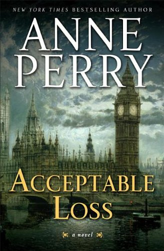 9780345530301: Acceptable Loss: A William Monk Novel
