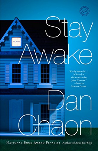 Stay Awake: Stories (0345530381) by Chaon, Dan