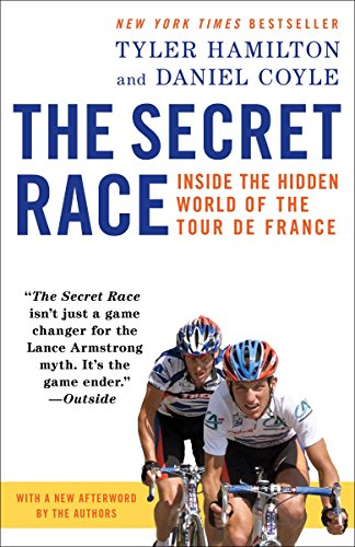 9780345530424: The Secret Race: Inside the Hidden World of the Tour de France