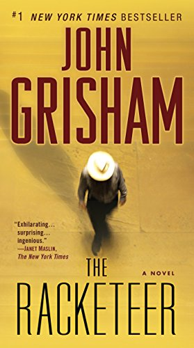 9780345530578: The Racketeer: A Novel