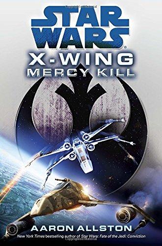 9780345530592: Mercy Kill: Star Wars Legends (X-Wing) (Star Wars: X-Wing - Legends)