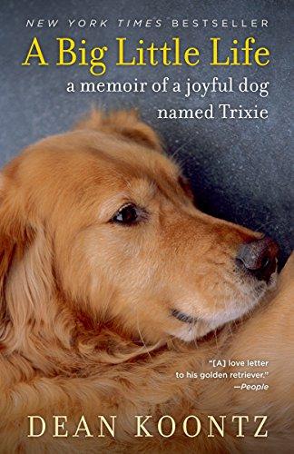 9780345530608: A Big Little Life: A Memoir of a Joyful Dog Named Trixie
