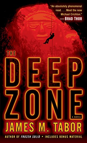 9780345530622: The Deep Zone: A Novel (with Bonus Short Story Lethal Expedition) (Hallie Leland)