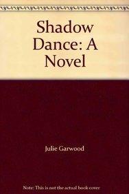 9780345530813: Shadow Dance: A Novel