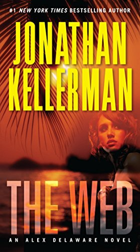 9780345530868: The Web: An Alex Delaware Novel