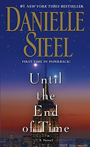 9780345530899: Until the End of Time: A Novel
