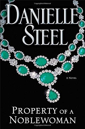 9780345531063: Property of a Noblewoman: A Novel