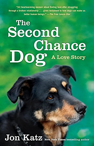9780345531186: The Second-Chance Dog: A Love Story