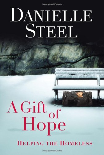 9780345531360: A Gift of Hope: Helping the Homeless