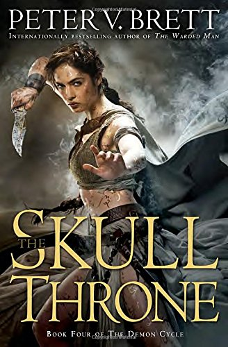 9780345531483: The Skull Throne: Book Four of The Demon Cycle