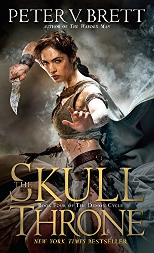 9780345531490: The Skull Throne: Book Four of The Demon Cycle