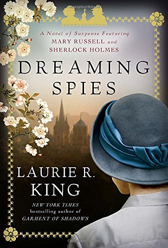 9780345531797: Dreaming Spies: A Novel of Suspense Featuring Mary Russell and Sherlock Holmes