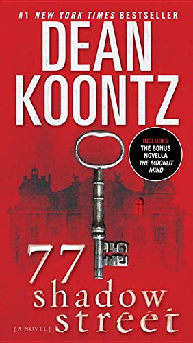 9780345532367: 77 Shadow Street (with bonus novella The Moonlit Mind)
