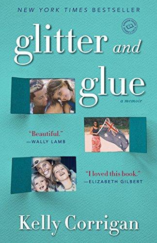 9780345532855: Glitter and Glue: A Memoir