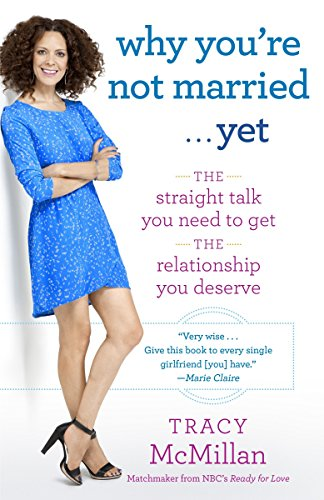 9780345533272: Why You're Not Married . . . Yet