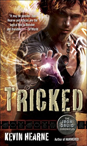 9780345533623: The Iron Druid Chronicles 4. Tricked