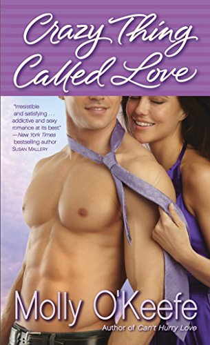 9780345533692: Crazy Thing Called Love (Crooked Creek Ranch)