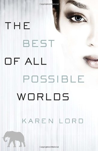 9780345534057: The Best of All Possible Worlds