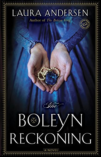 9780345534132: The Boleyn Reckoning: A Novel (The Boleyn Trilogy)