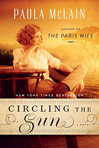 Circling the Sun ** S I G N E D ** (FIRST EDITION): McLain, Paula
