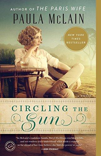 9780345534200: Circling the Sun: A Novel