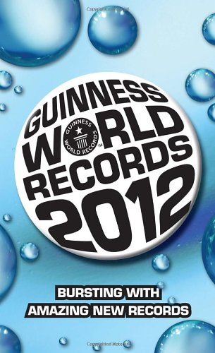 9780345534378: Guinness World Records 2012 (Guinness Book of Records (Mass Market))
