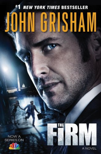 The Firm (TV Tie-in Edition): A Novel: Grisham, John