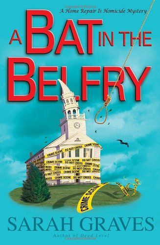 9780345534996: A Bat in the Belfry: A Home Repair Is Homicide Mystery