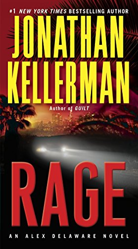 Rage: An Alex Delaware Novel: Jonathan Kellerman