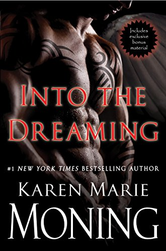 9780345535221: Into the Dreaming (with Bonus Material) (Highlander)