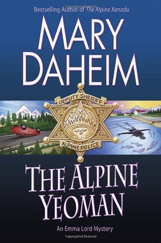 9780345535337: The Alpine Yeoman (Emma Lord)