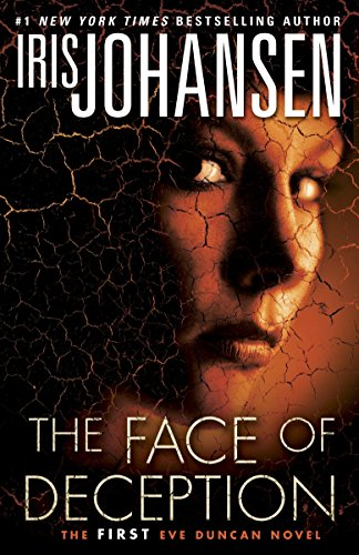 9780345536457: The Face of Deception: The first Eve Duncan novel